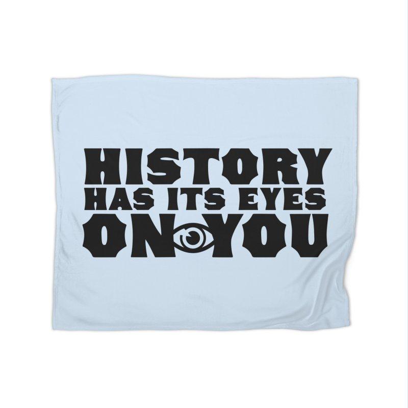 HISTORY Home Blanket by Turkeylegsray's Artist Shop
