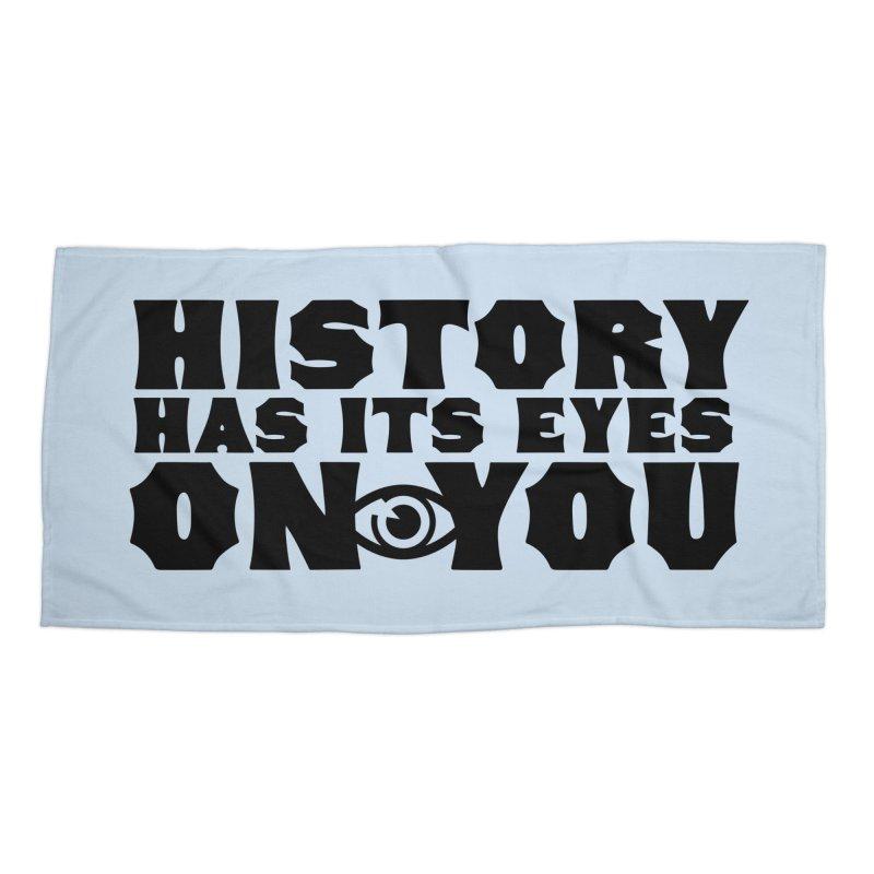 HISTORY Accessories Beach Towel by Turkeylegsray's Artist Shop