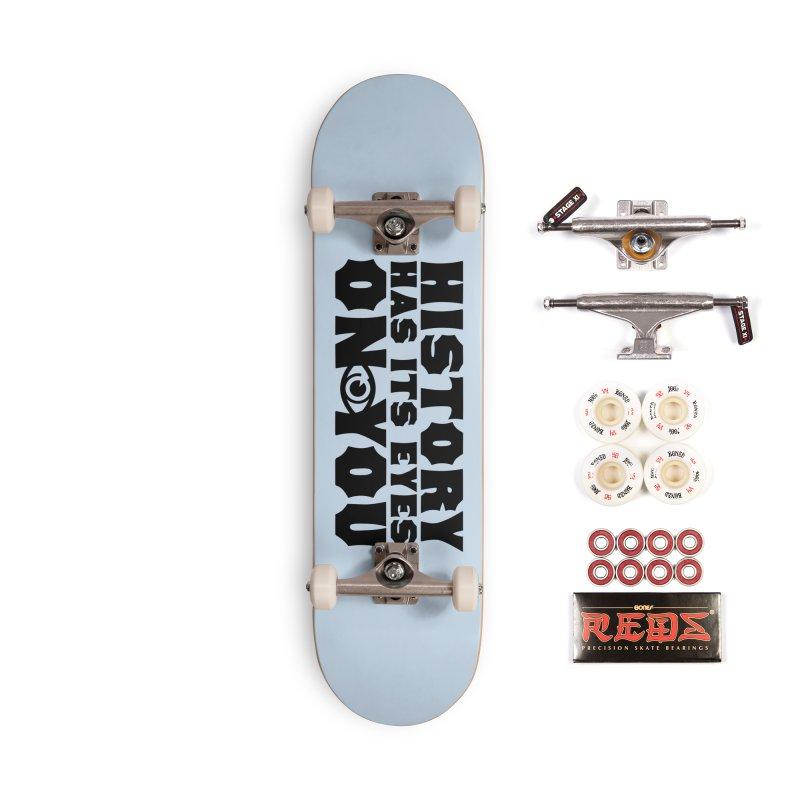 HISTORY Accessories Skateboard by Turkeylegsray's Artist Shop