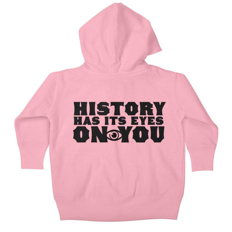 HISTORY Kids Baby Zip-Up Hoody by Turkeylegsray's Artist Shop