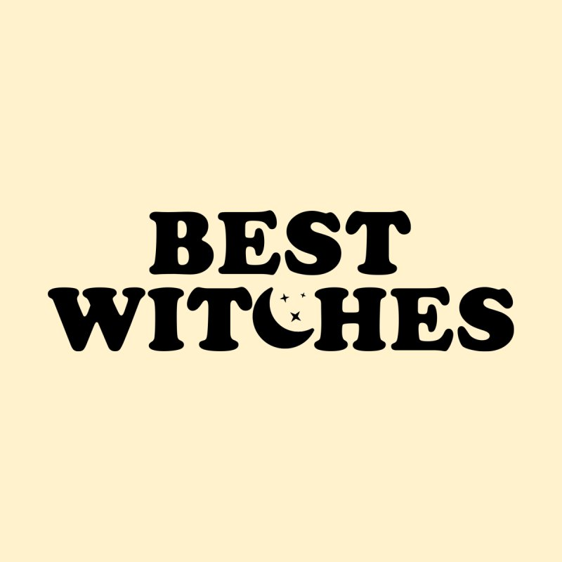 BEST WITCHES Home Stretched Canvas by Turkeylegsray's Artist Shop