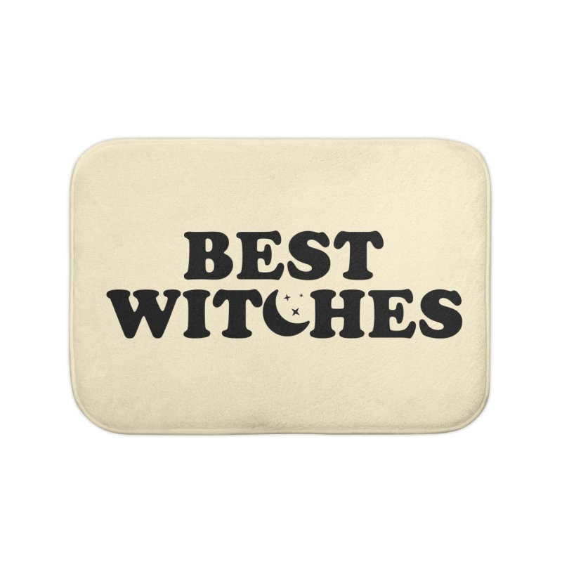BEST WITCHES Home Bath Mat by Turkeylegsray's Artist Shop