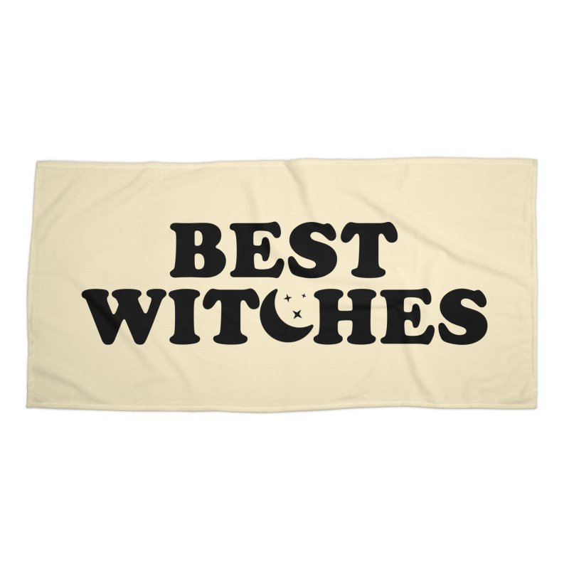 BEST WITCHES Accessories Beach Towel by Turkeylegsray's Artist Shop