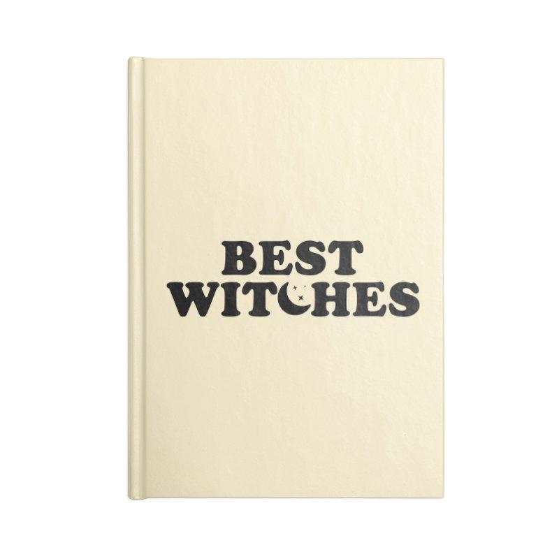 BEST WITCHES Accessories Notebook by Turkeylegsray's Artist Shop