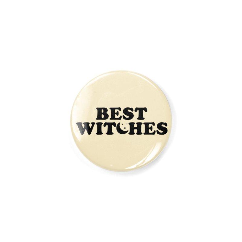 BEST WITCHES Accessories Button by Turkeylegsray's Artist Shop