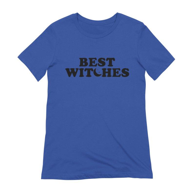 BEST WITCHES Women's T-Shirt by Turkeylegsray's Artist Shop