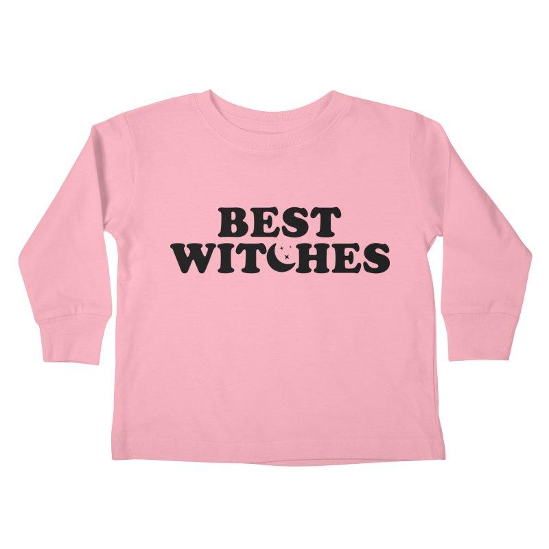 BEST WITCHES Kids Toddler Longsleeve T-Shirt by Turkeylegsray's Artist Shop