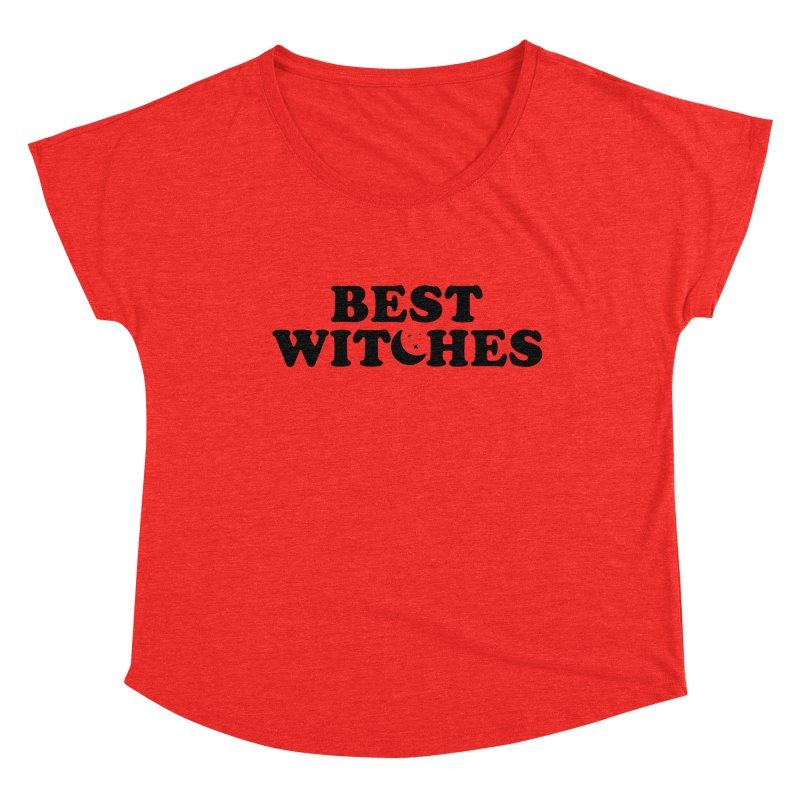 BEST WITCHES Women's Scoop Neck by Turkeylegsray's Artist Shop