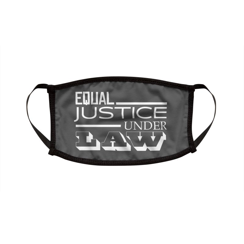 EQUAL JUSTICE Accessories Face Mask by Turkeylegsray's Artist Shop