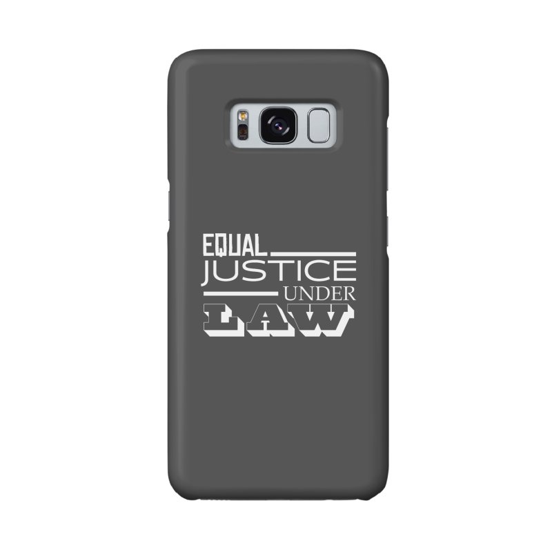 EQUAL JUSTICE Accessories Phone Case by Turkeylegsray's Artist Shop