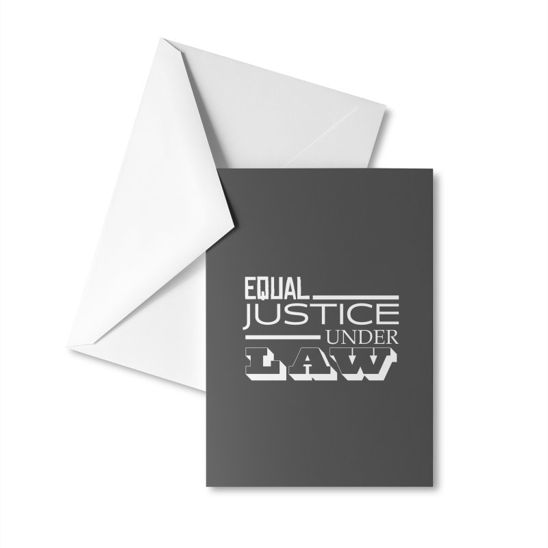 EQUAL JUSTICE Accessories Greeting Card by Turkeylegsray's Artist Shop