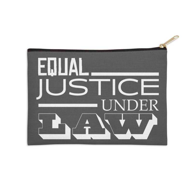 EQUAL JUSTICE Accessories Zip Pouch by Turkeylegsray's Artist Shop