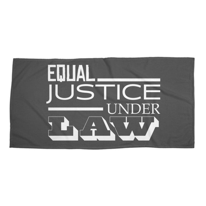 EQUAL JUSTICE Accessories Beach Towel by Turkeylegsray's Artist Shop