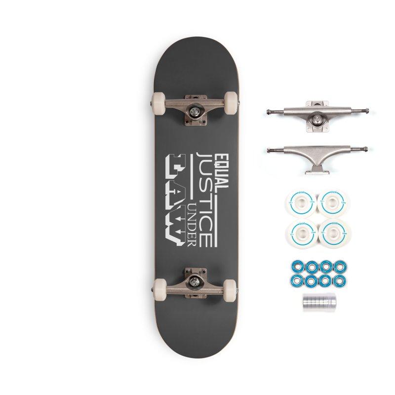 EQUAL JUSTICE Accessories Skateboard by Turkeylegsray's Artist Shop