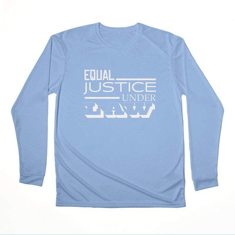 EQUAL JUSTICE Women's Longsleeve T-Shirt by Turkeylegsray's Artist Shop