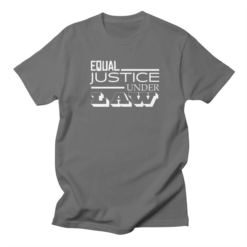 EQUAL JUSTICE Men's T-Shirt by Turkeylegsray's Artist Shop