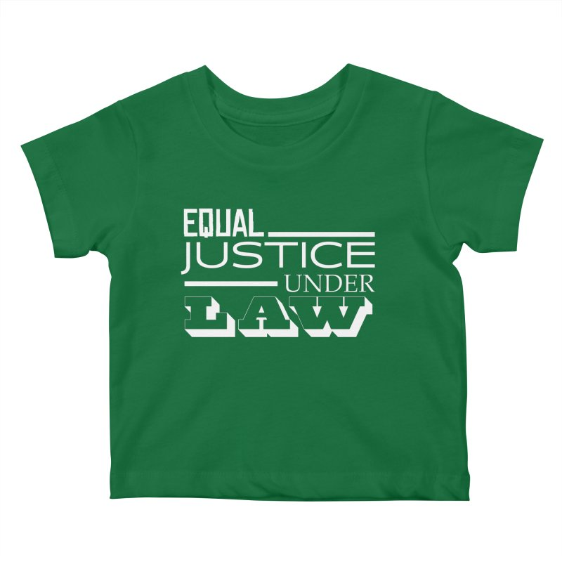 EQUAL JUSTICE Kids Baby T-Shirt by Turkeylegsray's Artist Shop