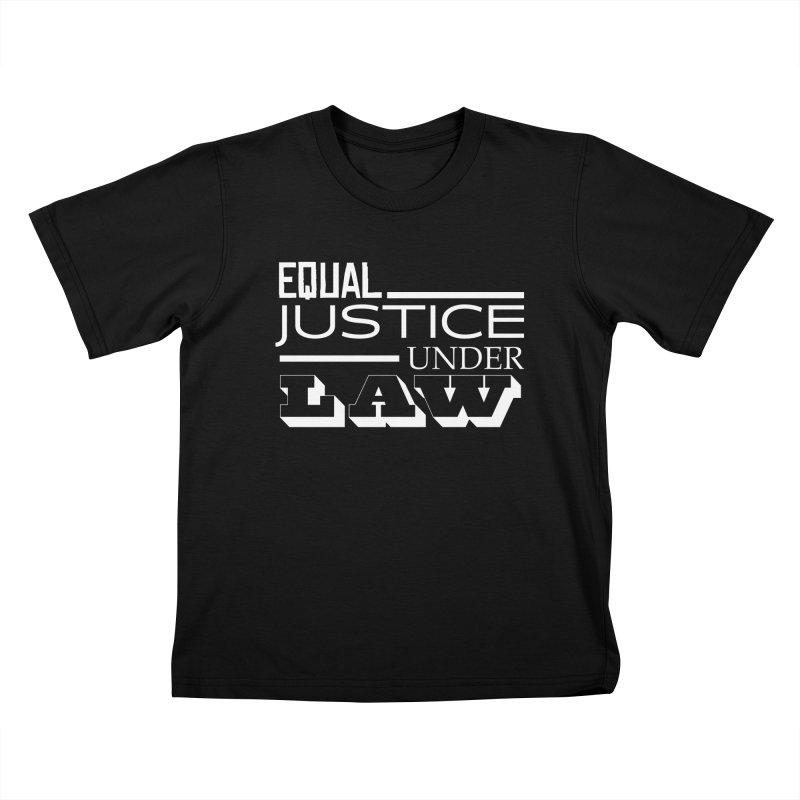 EQUAL JUSTICE Kids T-Shirt by Turkeylegsray's Artist Shop