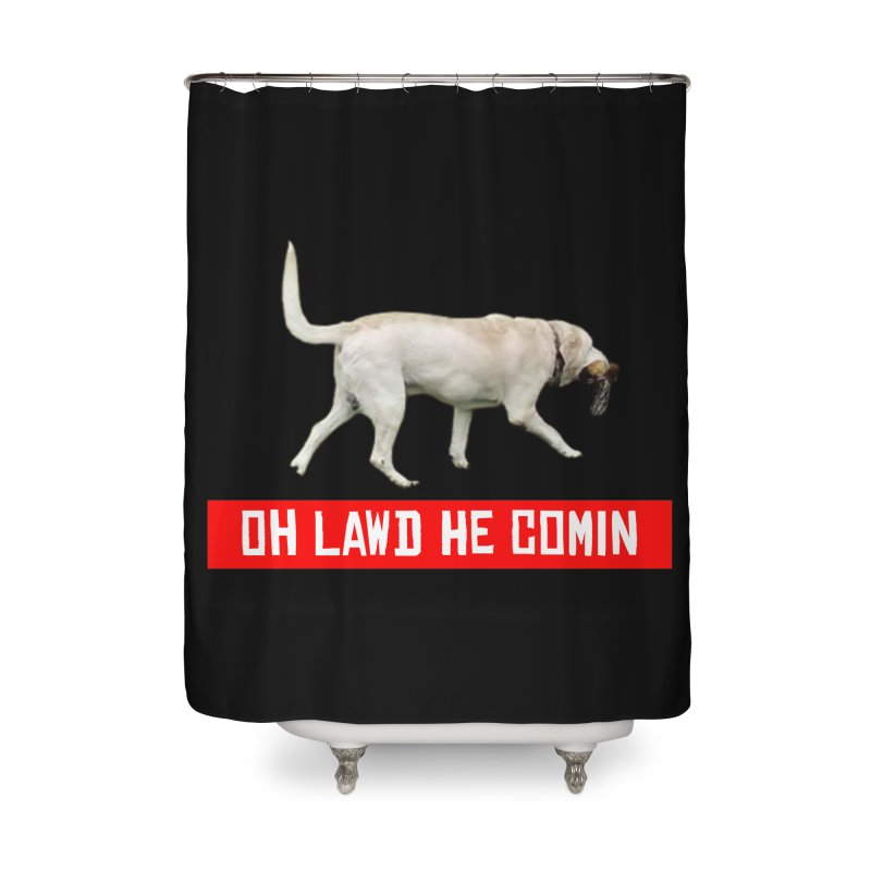 OH LAWD Home Shower Curtain by Turkeylegsray's Artist Shop