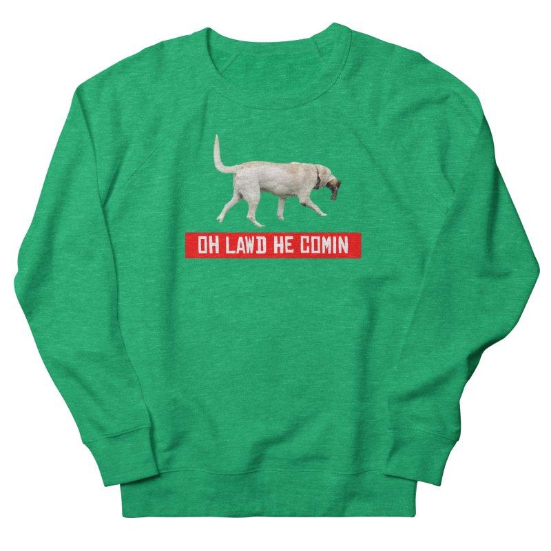 OH LAWD Women's Sweatshirt by Turkeylegsray's Artist Shop