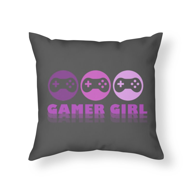 GAMER GIRL Home Throw Pillow by Turkeylegsray's Artist Shop