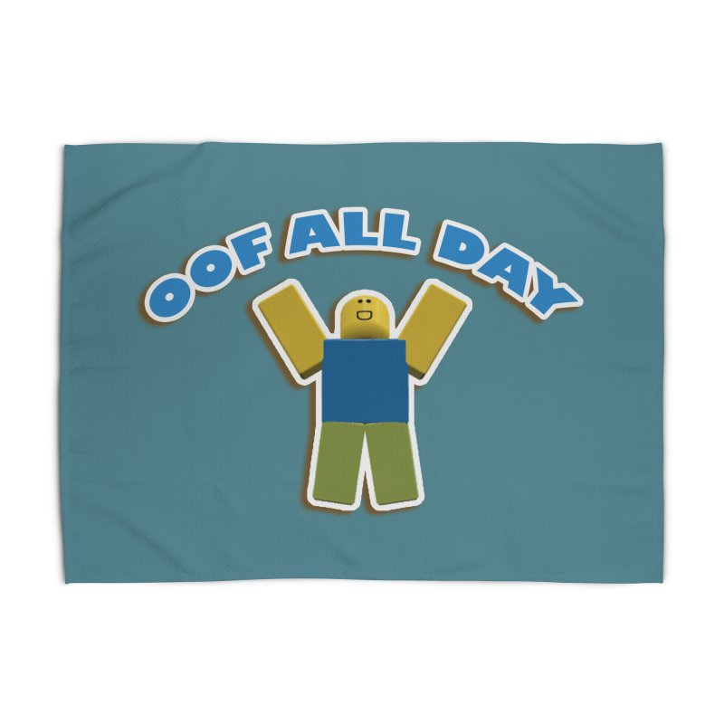 Oof All Day Home Rug by Turkeylegsray's Artist Shop