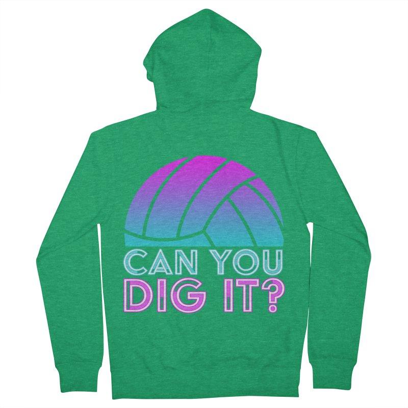 Dig It Women's Zip-Up Hoody by Turkeylegsray's Artist Shop