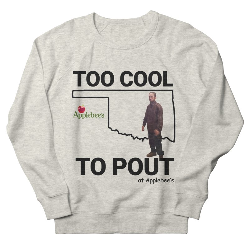 TOO COOL TO POUT Men's Sweatshirt by Turkeylegsray's Artist Shop