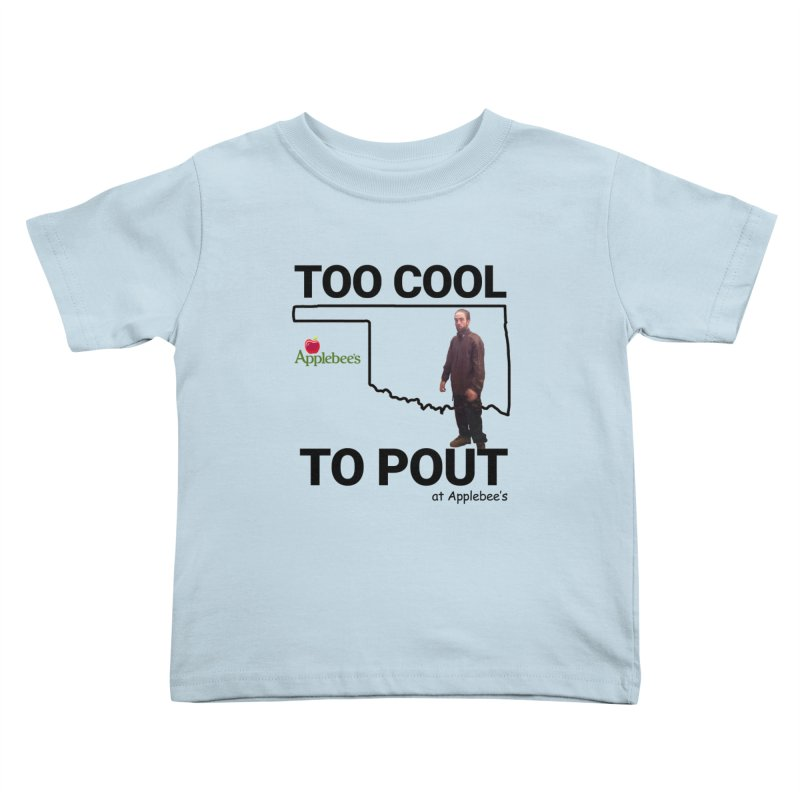 TOO COOL TO POUT Kids Toddler T-Shirt by Turkeylegsray's Artist Shop