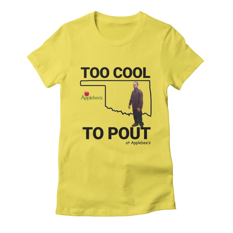 TOO COOL TO POUT Women's T-Shirt by Turkeylegsray's Artist Shop