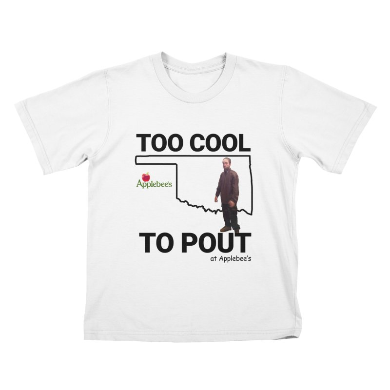 TOO COOL TO POUT Kids T-Shirt by Turkeylegsray's Artist Shop