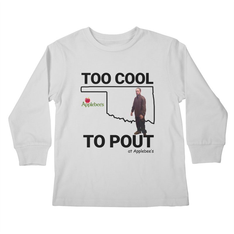 TOO COOL TO POUT Kids Longsleeve T-Shirt by Turkeylegsray's Artist Shop