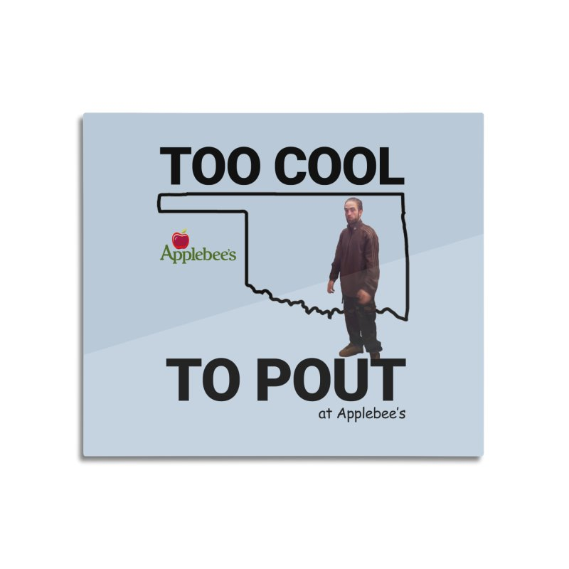 TOO COOL TO POUT Home Mounted Aluminum Print by Turkeylegsray's Artist Shop