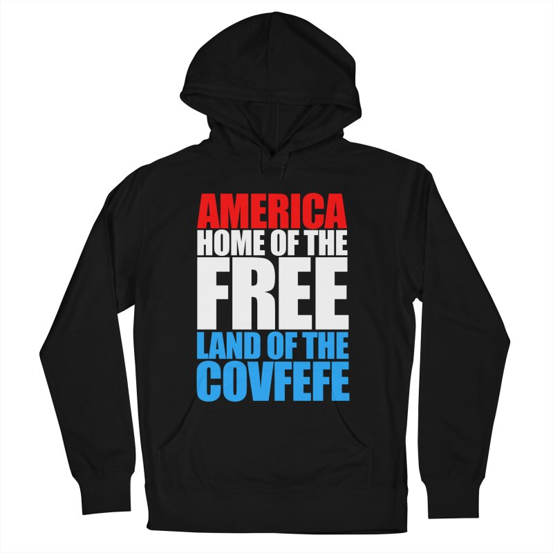 LAND OF THE COVFEFE Men's Pullover Hoody by Turkeylegsray's Artist Shop