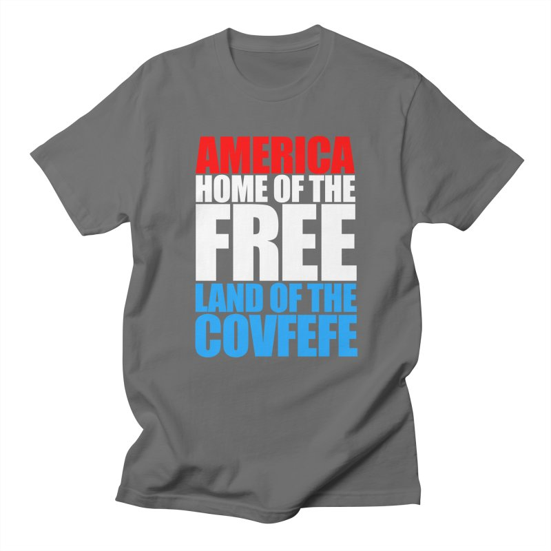LAND OF THE COVFEFE Men's T-shirt by Turkeylegsray's Artist Shop