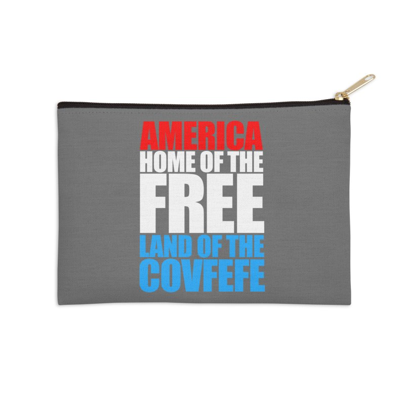 LAND OF THE COVFEFE Accessories Zip Pouch by Turkeylegsray's Artist Shop