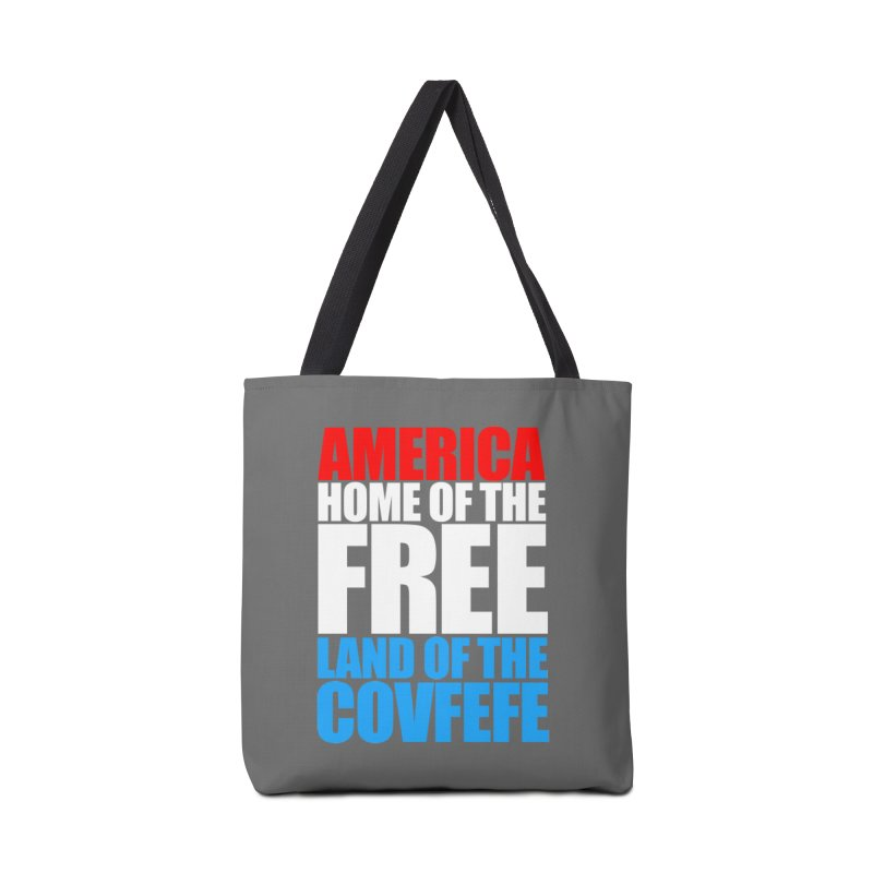 LAND OF THE COVFEFE Accessories Bag by Turkeylegsray's Artist Shop