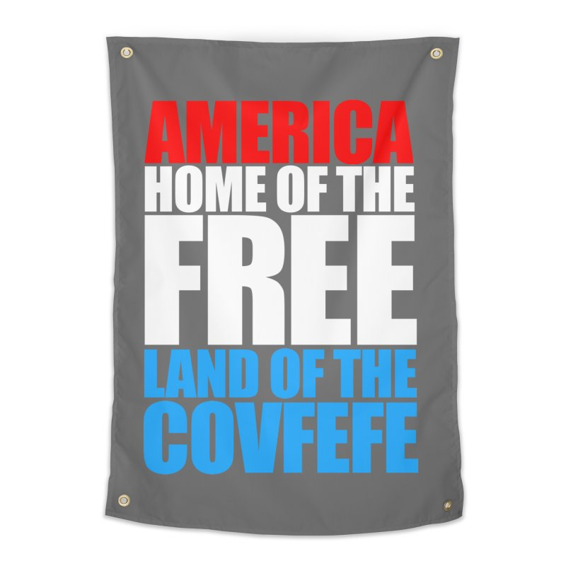 LAND OF THE COVFEFE Home Tapestry by Turkeylegsray's Artist Shop