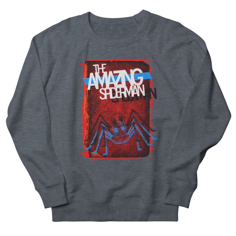 The Amazing Spider-Man!  Women's Sweatshirt by Turkeylegsray's Artist Shop