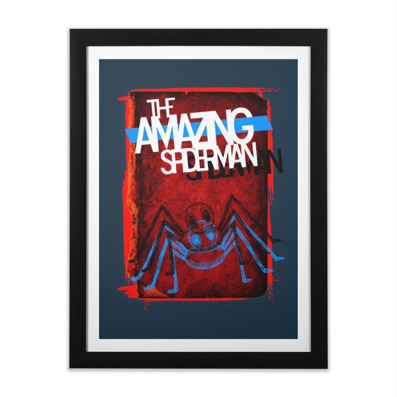 The Amazing Spider-Man!  Home Framed Fine Art Print by Turkeylegsray's Artist Shop