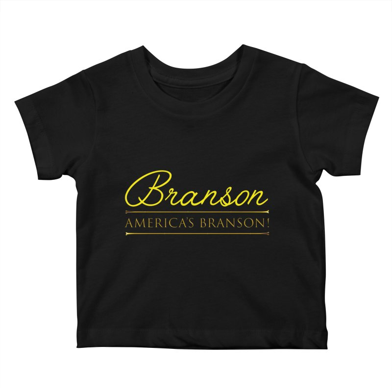 BRANSON: AMERICA'S BRANSON!  Kids Baby T-Shirt by Turkeylegsray's Artist Shop
