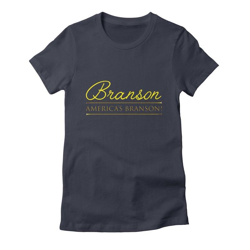 BRANSON: AMERICA'S BRANSON!  Women's Fitted T-Shirt by Turkeylegsray's Artist Shop