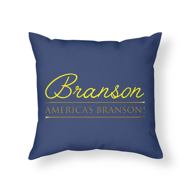 BRANSON: AMERICA'S BRANSON!  Home Throw Pillow by Turkeylegsray's Artist Shop