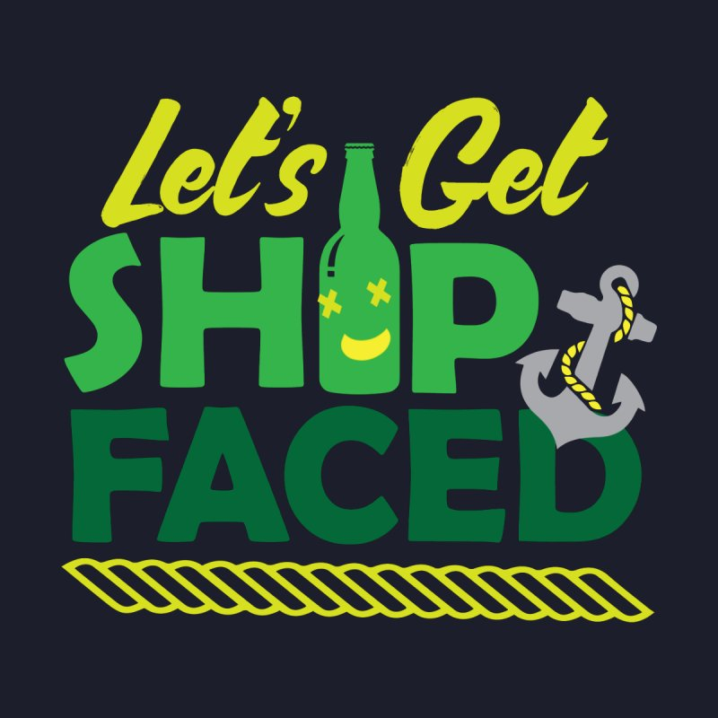 Let's Get Ship Face!  None  by Turkeylegsray's Artist Shop