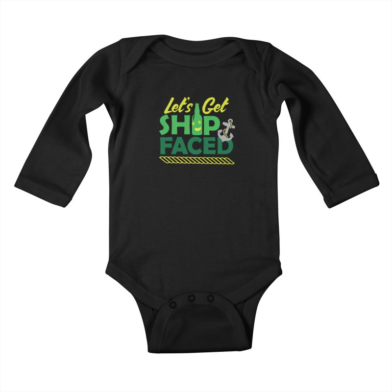 Let's Get Ship Face!  Kids Baby Longsleeve Bodysuit by Turkeylegsray's Artist Shop