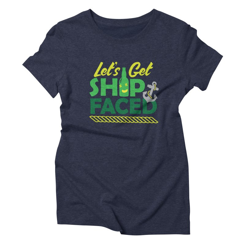 Let's Get Ship Face!  Women's Triblend T-shirt by Turkeylegsray's Artist Shop