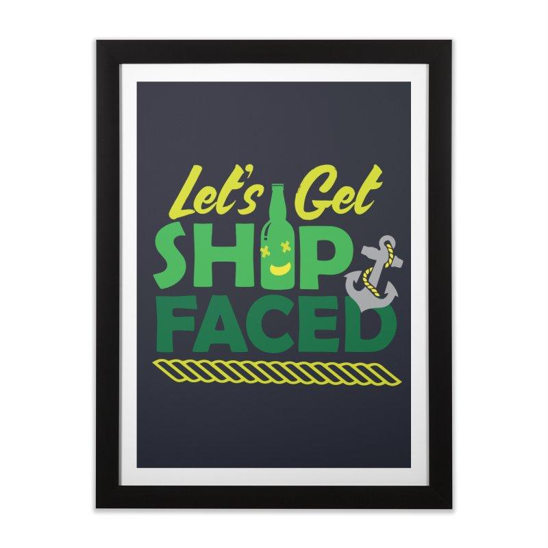 Let's Get Ship Face!  Home Framed Fine Art Print by Turkeylegsray's Artist Shop