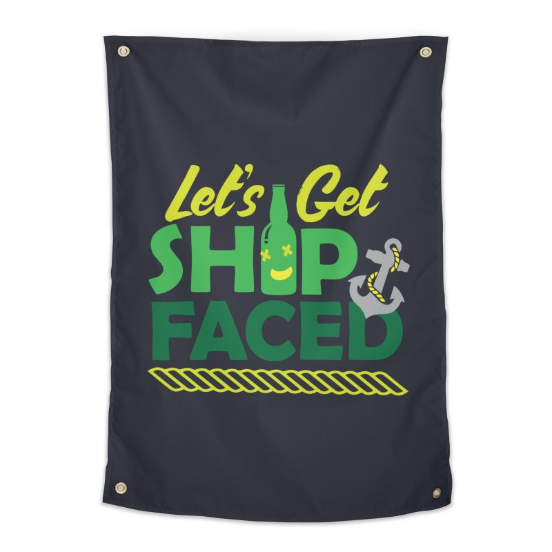 Let's Get Ship Face!  Home Tapestry by Turkeylegsray's Artist Shop