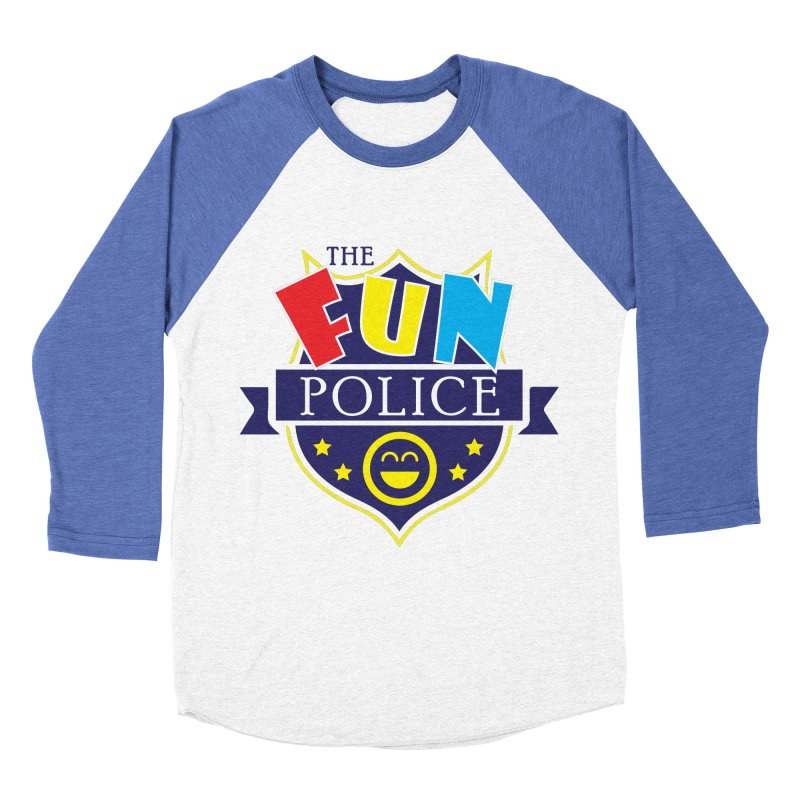 ThE FuN PoLiCE!!! Women's Baseball Triblend T-Shirt by Turkeylegsray's Artist Shop