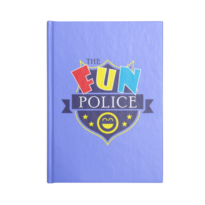 ThE FuN PoLiCE!!! Accessories Notebook by Turkeylegsray's Artist Shop